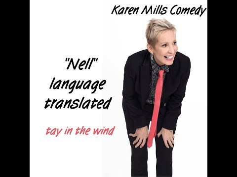 "Karen Mills Comedy - ""The Movie Nell"""