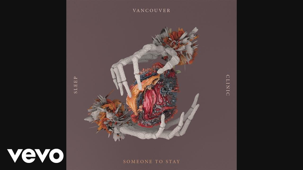 vancouver-sleep-clinic-someone-to-stay-audio-vscvevo