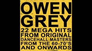 Flashback: Owen Grey 22 Mega Hits (Full Album)