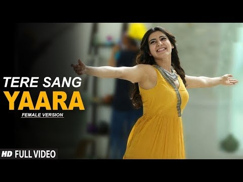 TERE SANG YAaARA - FEMALE VERSION | SURIYA AND SAMANTHA LATEST HINDI SONG | YouTube