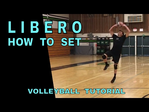 How to LIBERO SET - Volleyball Tutorial