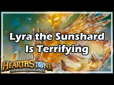 [Hearthstone] Lyra the Sunshard Is Terrifying