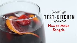 How To Make Sangria | Cooking Light