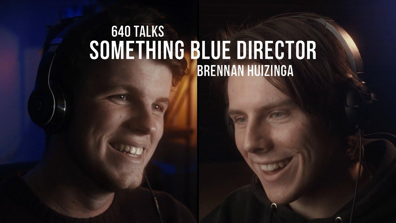 640 TALKS: Brennan Huizinga & Parker Eisen on Something Blue