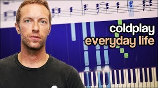 Coldplay - Everyday Life - Piano Tutorial + SHEETS