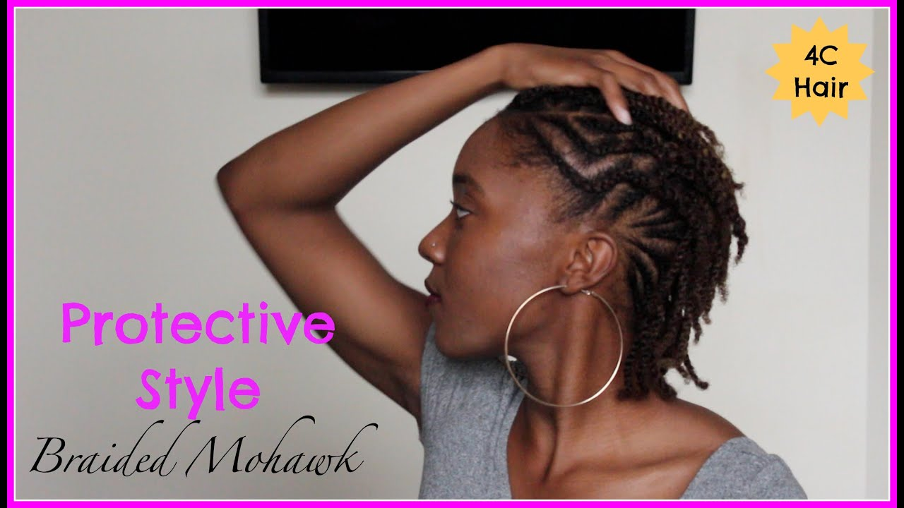 Protective Style On Short Natural 4c Hair How To Braided Mohawk