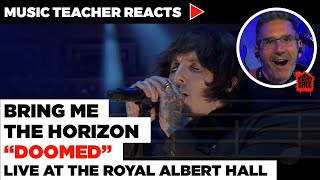 Music Teacher Reacts to Bring Me The Horizon \