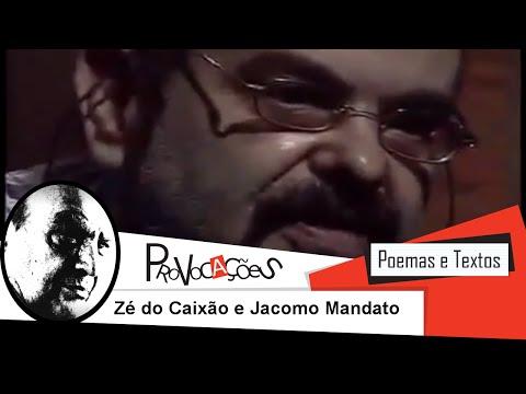 Provocações  José Mojica Marins e Jacomo Mandato