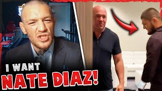 FOOTAGE of Khabib & Dana White MEETING about return! Conor McGregor wants Nate Diaz trilogy, UFC 257