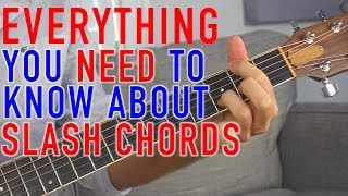 slash chords: everything you need to know