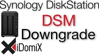 Synology DiskStation DSM Downgrade durchführen