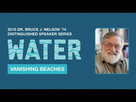 Vanishing Beaches - 2015 Nelson Speaker Series