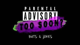 Bats & Jokes (PRIVATE LINK)