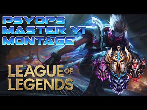 PsyOps Master Yi Montage - League of Legends