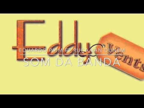 Kizomba - Eduardo Paim ft Ruca Van Dunem - Som da Banda