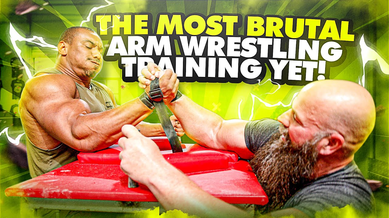THE MOST BRUTAL ARM WRESTLING TRAINING YET + BFR ARM WORKOUT