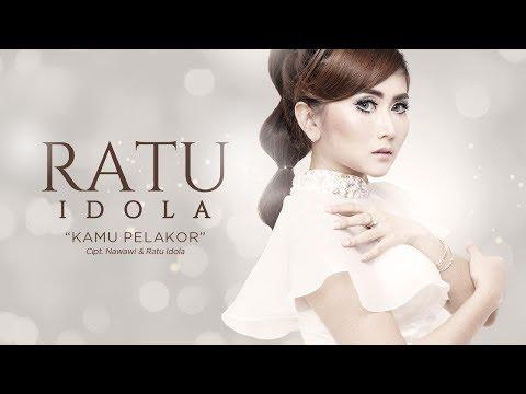 Ratu Idola - Kamu Pelakor (OFFICIAL RADIO RELEASE) Mp3
