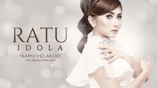 Ratu Idola Kamu Pelakor OFFICIAL RADIO RELEASE