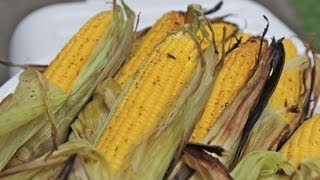 Easy Grilled Corn On The Cob- Sweet & Smokey!