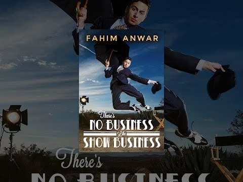 Fahim Anwar: There's No Business Like  Business
