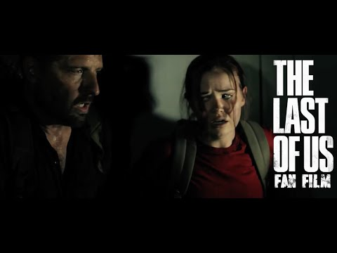 The Last of Us OFFICIAL FAN FILM