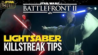 Lightsaber Hero Tips For Killstreaks   Star Wars Battlefront 2