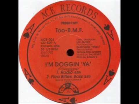 2 BMF - I'm Doggin' Ya (Flea Bitten Bass)