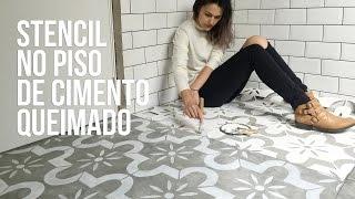 Como fazer stencil no piso de cimento – concreto queimado