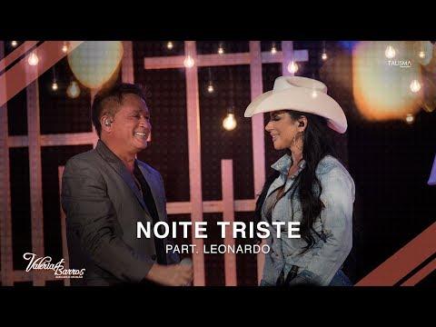 Valeria Barros Part Leonardo Noite Triste Youtube