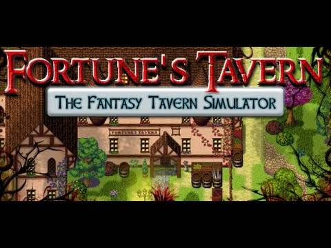 Lets Look At : Fortunes Tavern - Fantasy Tavern Simulator