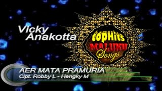AER MATA PRAMURIA - Vicky Anakotta - (Official Music Video)