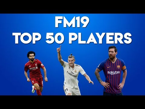 FM19 best players | Football Manager 2019 best players
