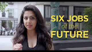 What are Six Jobs of the Future?