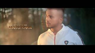 Saadi Gal MANGI KHAN Ft KHAN SAAB (Official Teaser )Latest Punjabi Songs 2019 | BALLEBALLERECORDS
