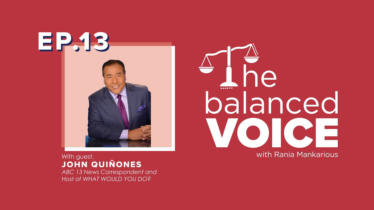 The Balanced Voice Episode 13 | John Quiñones