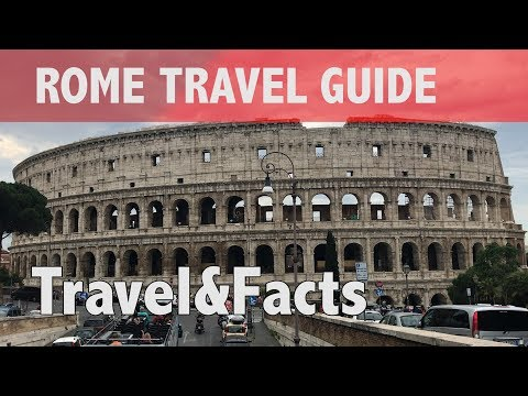 Rome, Italy | Travel Guide 2017 | Travel and Facts [HD]