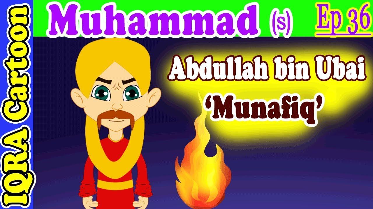 Munafiq Abdullah bin Ubai: Prophet Stories Muhammad (s) Ep 36 ...