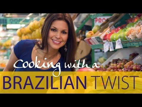 Cooking with a Brazilian Twist