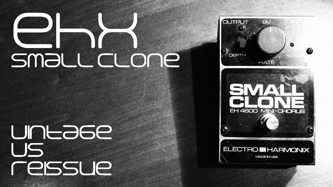 Ehx Small Clone  Vintage Vs  Reissue  Certified Nirvana Free