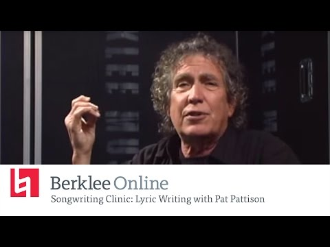 Berklee Online Songwriting Clinic: Lyric Writing With Pat Pattison