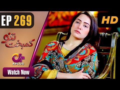 Kambakht Tanno - Episode 269 - Aplus ᴴᴰ Dramas