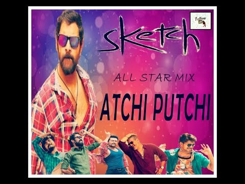 sketch Atchi Putchi Song  All stares remix