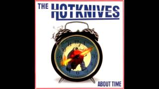 The Hotknives - Doing Alright