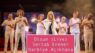 Sertab Erener - Olsun (Live) @ Harbiye Açıkhava