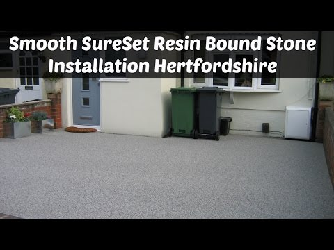 Smooth SureSet Resin Bound Stone Installation Hertfordshire