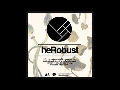 heRobust - Akomplice Mix [Free Download]
