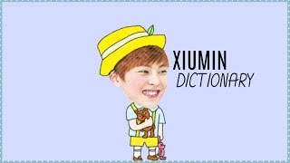 Video Xiumin's dictionary download MP3, 3GP, MP4, WEBM, AVI, FLV Agustus 2017