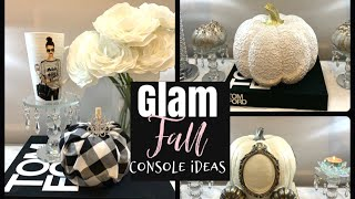 GLAM FALL DECOR | CONSOLE TABLE STYLING