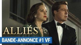 ALLIÉS - Bande-annonce #1 (VF) [au cinéma le 23 novembre 2016]