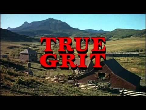 True Grit  - Title Song